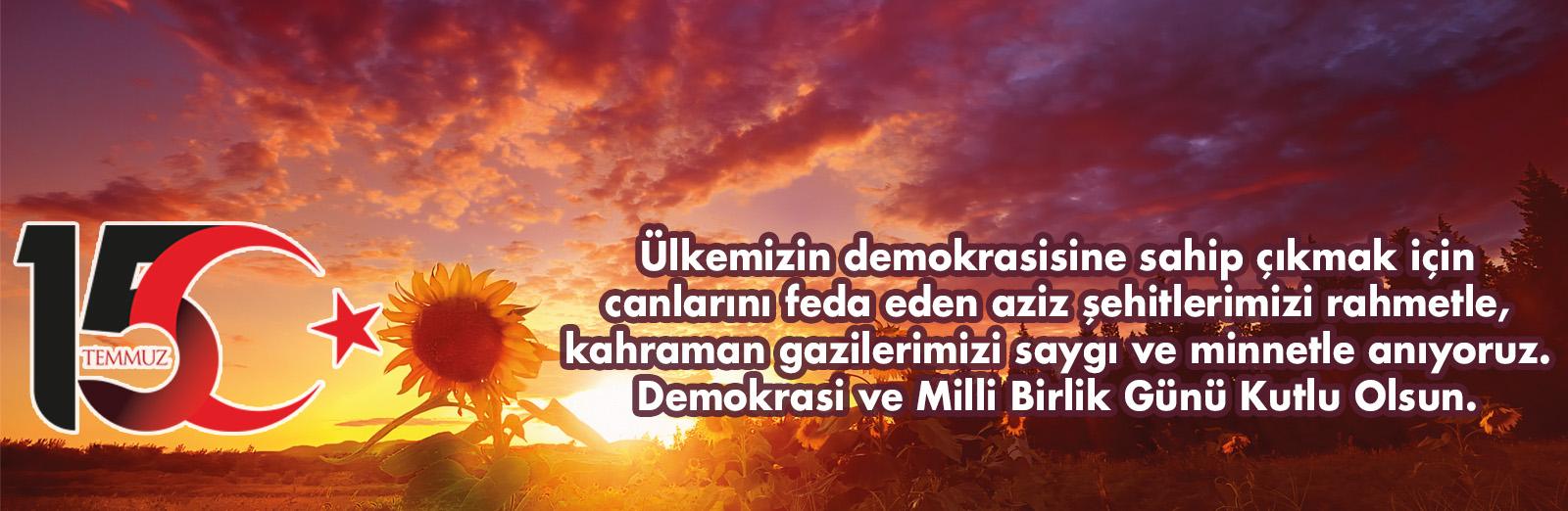 Yönetim Kurulumuzun 15 Temmuz Demokrasi ve Milli Birlik Günü Mesajı